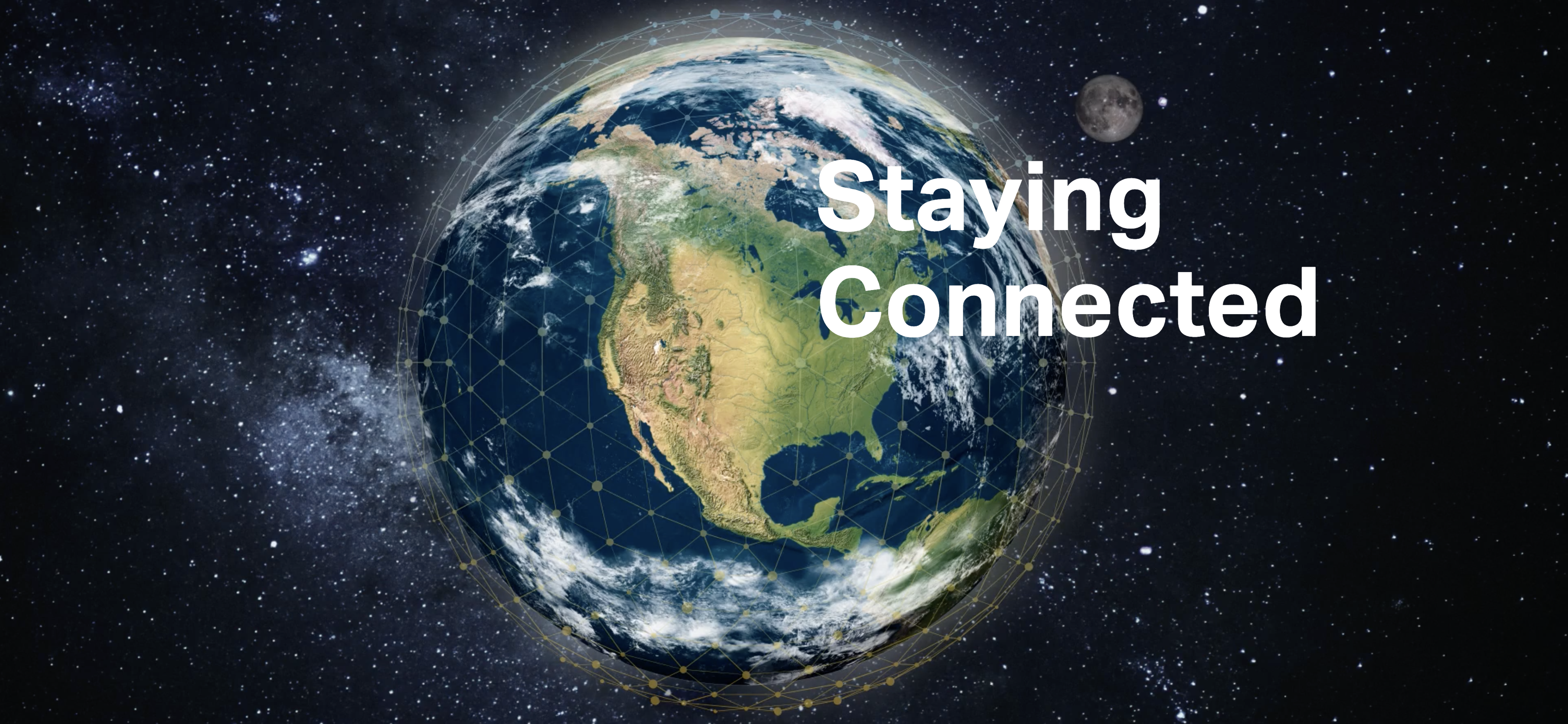 Staying Connected, outer space view of earth with satellite grid surrounding it