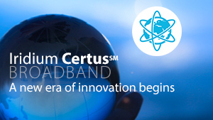 Iridium Welcomes Manufacturing Partners for a Next-Generation Broadband Service – Iridium CertusSM Broadband