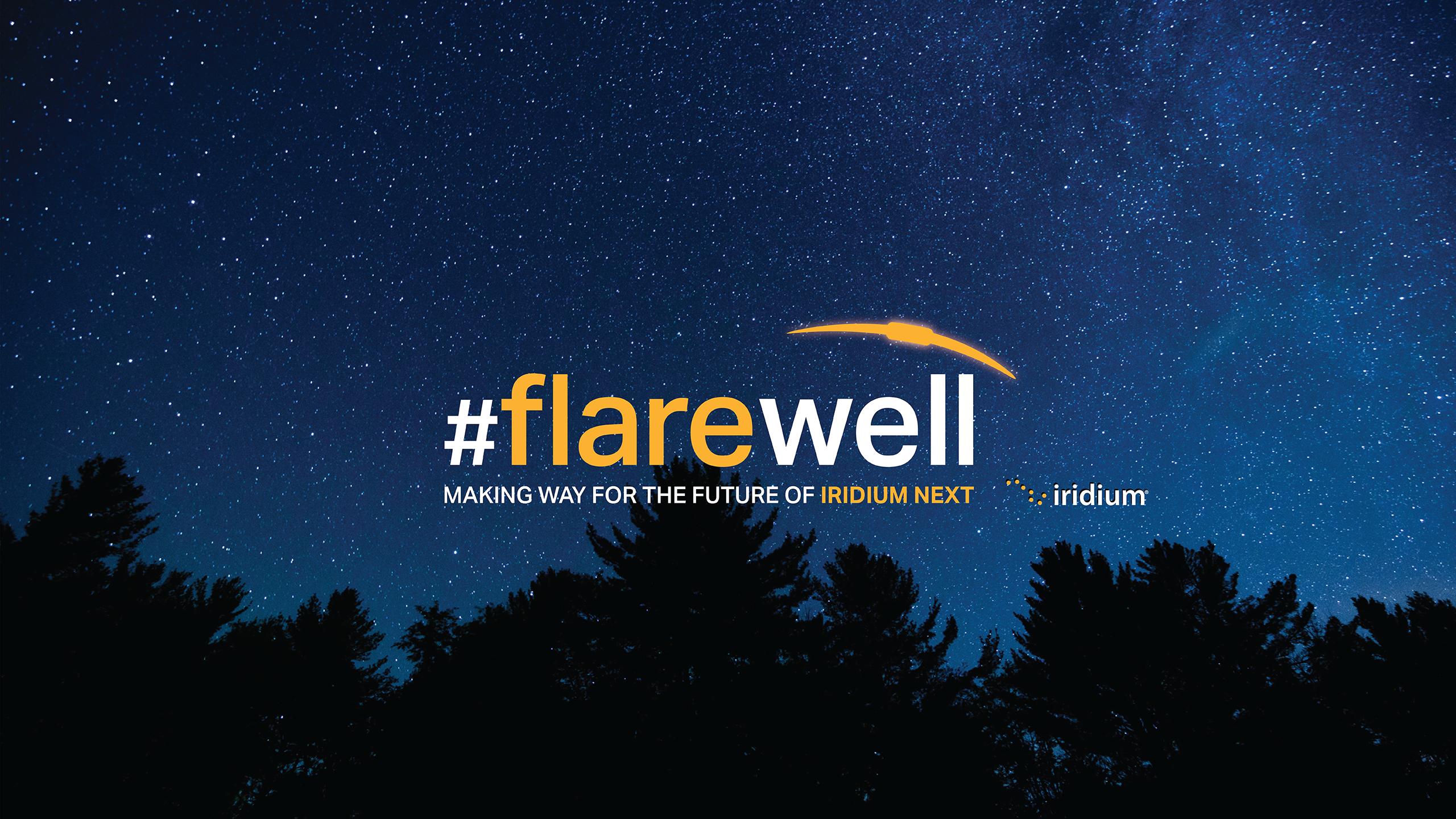 Iridium Flares #flarewell