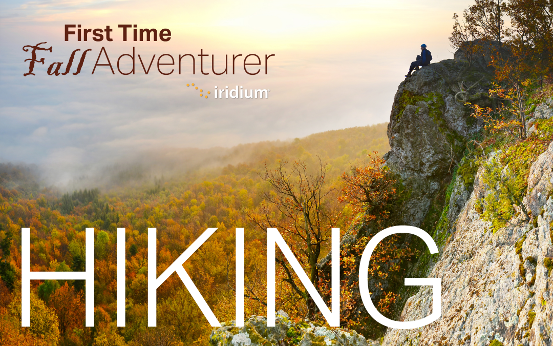 First-Time Adventurer: Hiking