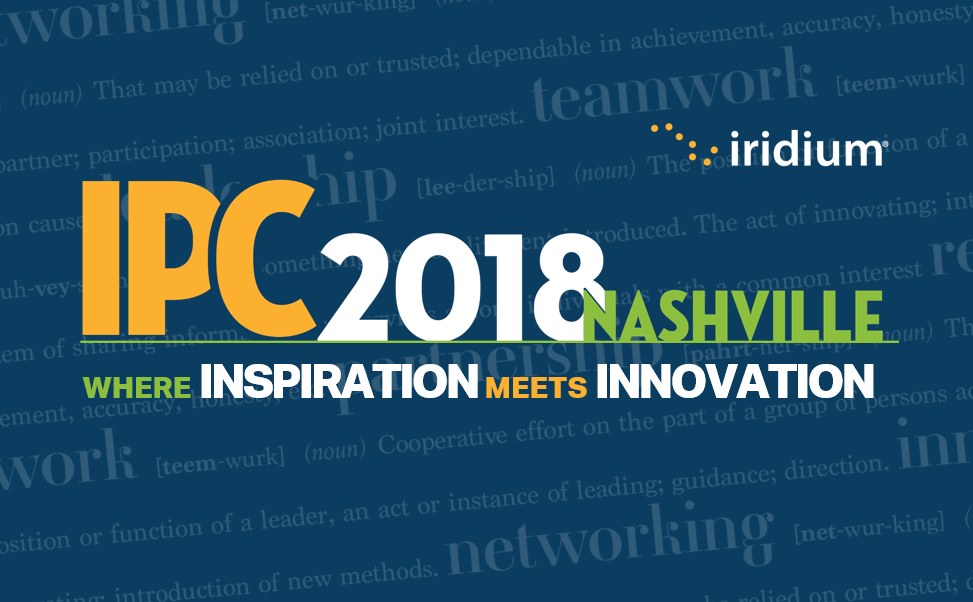 Iridium prepares to host many of its 400 partners for the 2018 Iridium Partner Conference in Nashville, TN.
