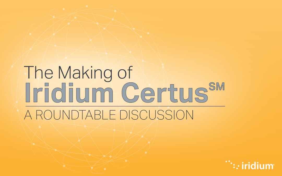 The Making of Iridium Certus℠: Partners